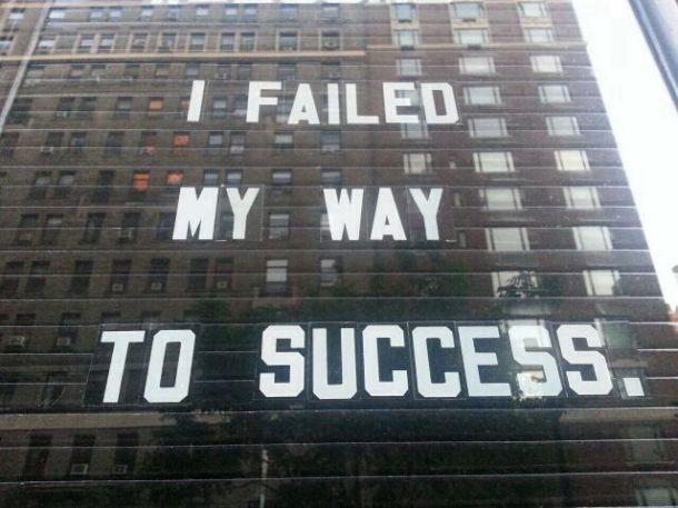 i failed my way