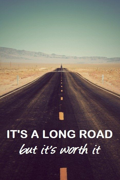 its a long road