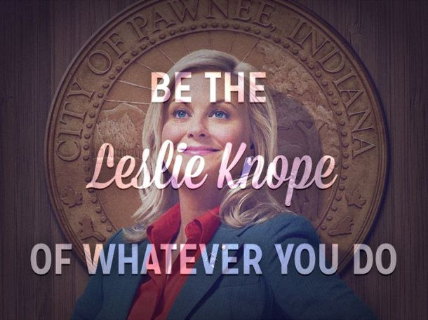 leslie knope your life.